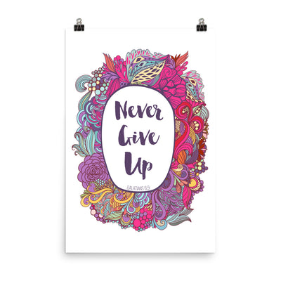 Never Give Up - Poster-24×36-Made In Agapé