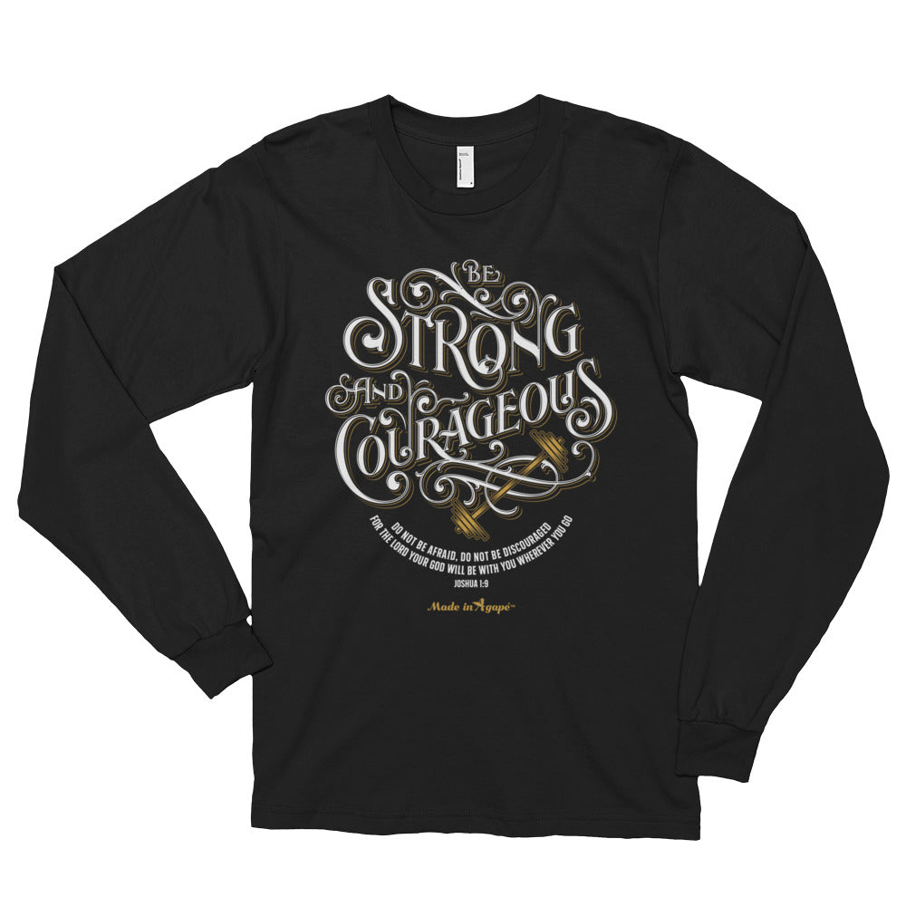 Be Strong And Courageous - Unisex Long Sleeve Shirt-Black-S-Made In Agapé