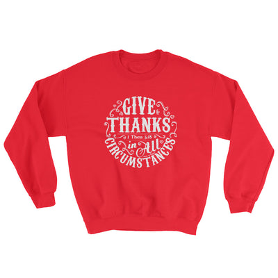 Give Thanks In All Circumstances - Women's Sweatshirt-Red-S-Made In Agapé