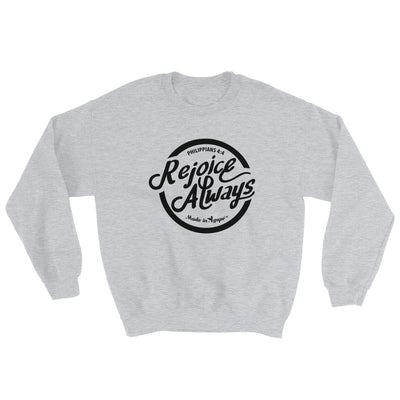 Rejoice Always - Women's Sweatshirt-Sport Grey-S-Made In Agapé