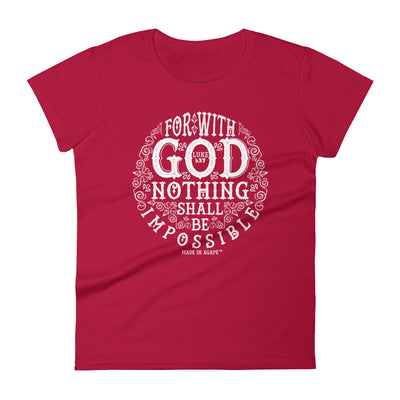 Nothing Impossible With God - Ladies' Fit Tee-Red-S-Made In Agapé