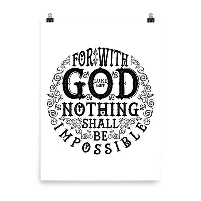 Nothing Impossible With God - Poster-18×24-Made In Agapé