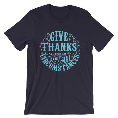 Give Thanks In All Circumstances - Cozy Fit Short Sleeve Tee-Navy-S-Made In Agapé