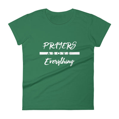 Prayers Above Everything - Ladies' Fit Tee-Kelly Green-S-Made In Agapé