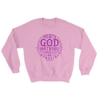 Nothing Impossible With God - Women's Sweatshirt-Light Pink-S-Made In Agapé