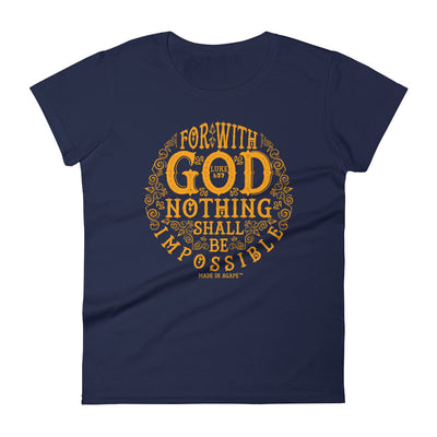 Nothing Impossible With God - Ladies' Fit Tee-Navy-S-Made In Agapé