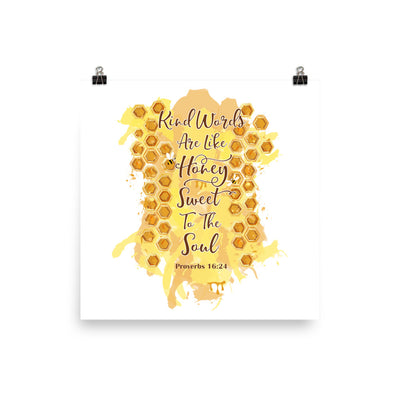 Kind Words Like Honey - Poster-12×12-Made In Agapé