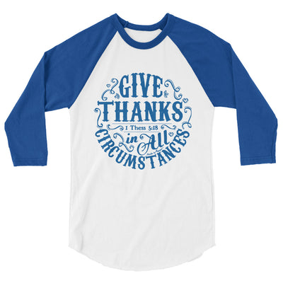 Give Thanks In All Circumstances - Unisex 3/4 Sleeve Raglan Baseball Tee-White/Royal-XS-Made In Agapé
