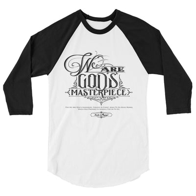 We Are God's Masterpiece - Unisex 3/4 Sleeve Raglan Baseball Tee-White/Black-XS-Made In Agapé