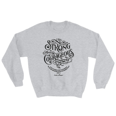 Be Strong And Courageous - Men's Sweatshirt-Sport Grey-S-Made In Agapé