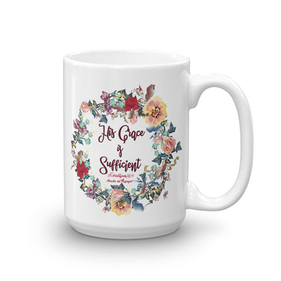 His Grace Is Sufficient - Coffee Mug-15oz-Made In Agapé
