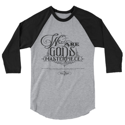 We Are God's Masterpiece - Unisex 3/4 Sleeve Raglan Baseball Tee-Heather Grey/Black-XS-Made In Agapé