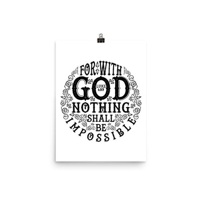 Nothing Impossible With God - Poster-12×16-Made In Agapé