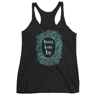 Never Give Up - Ladies' Triblend Racerback Tank-Vintage Black-XS-Made In Agapé