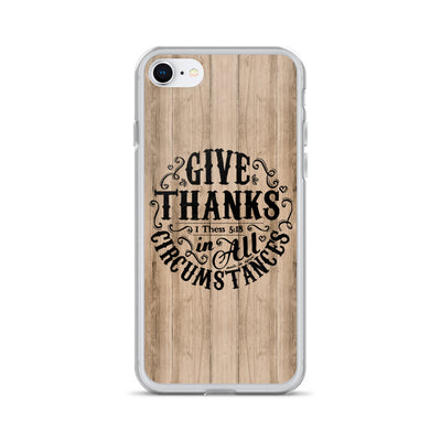 Give Thanks In All Circumstances - iPhone Case-iPhone 7/8-Made In Agapé