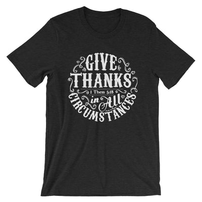Give Thanks In All Circumstances - Cozy Fit Short Sleeve Tee-Black Heather-S-Made In Agapé