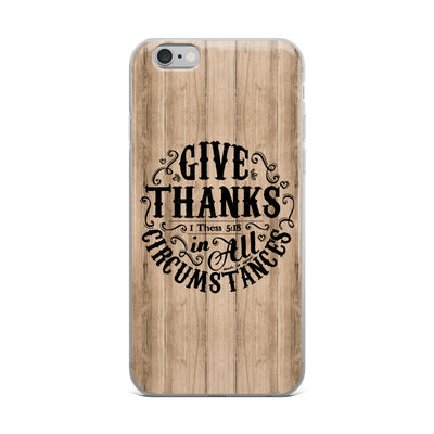 Give Thanks In All Circumstances - iPhone Case-iPhone 6 Plus/6s Plus-Made In Agapé