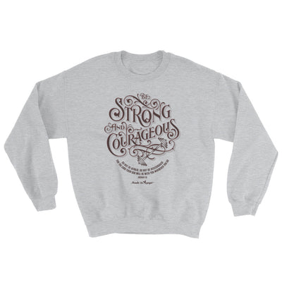 Be Strong And Courageous - Women's Sweatshirt-Sport Grey-S-Made In Agapé