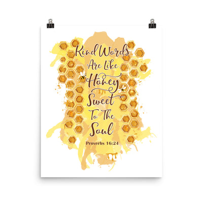 Kind Words Like Honey - Poster-16×20-Made In Agapé
