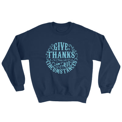 Give Thanks In All Circumstances - Women's Sweatshirt-Navy-S-Made In Agapé