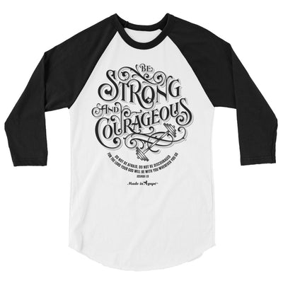 Be Strong And Courageous - Unisex 3/4 Sleeve Raglan Baseball Tee-White/Black-XS-Made In Agapé