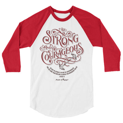 Be Strong And Courageous - Unisex 3/4 Sleeve Raglan Baseball Tee-White/Red-XS-Made In Agapé