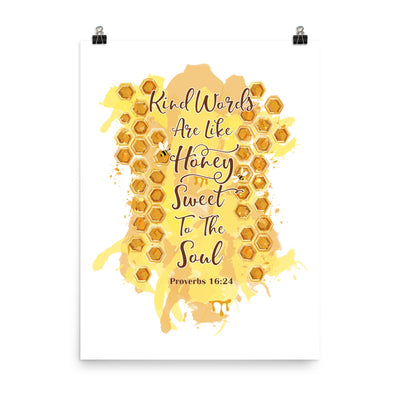 Kind Words Like Honey - Poster-18×24-Made In Agapé