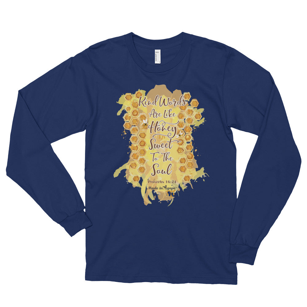 Kind Words Are Like Honey - Unisex Long Sleeve Shirt-Navy-S-Made In Agapé