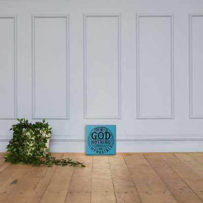 Nothing Impossible With God - Canvas Wall Art-12×12-Made In Agapé