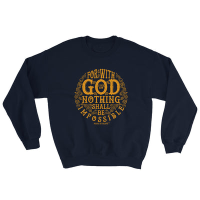 Nothing Impossible With God - Men's Sweatshirt-Navy-S-Made In Agapé