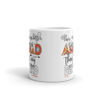 Far Better Things Ahead - Coffee Mug-11oz-Front-Made In Agapé