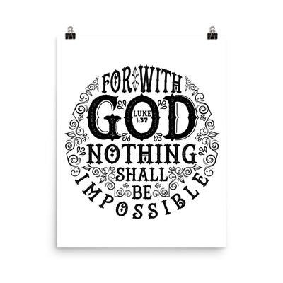 Nothing Impossible With God - Poster-16×20-Made In Agapé
