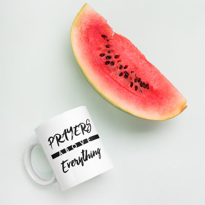 Prayers Above Everything - Coffee Mug-Made In Agapé