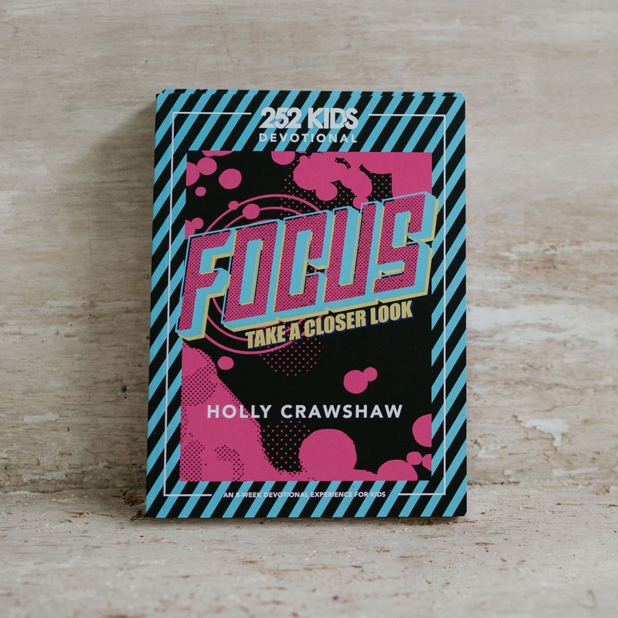 FOCUS - Take a Closer Look: An 8-Week Devotional Experience for Kids