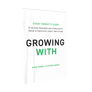 Growing With: Every Parent's Guide to Helping Teenagers and Young Adults Thrive in Their Faith, Family, and Future