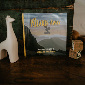 The Polaris-Away: A Book That Makes Talking About Adoption Fun
