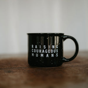 Raising Courageous Humans Mug