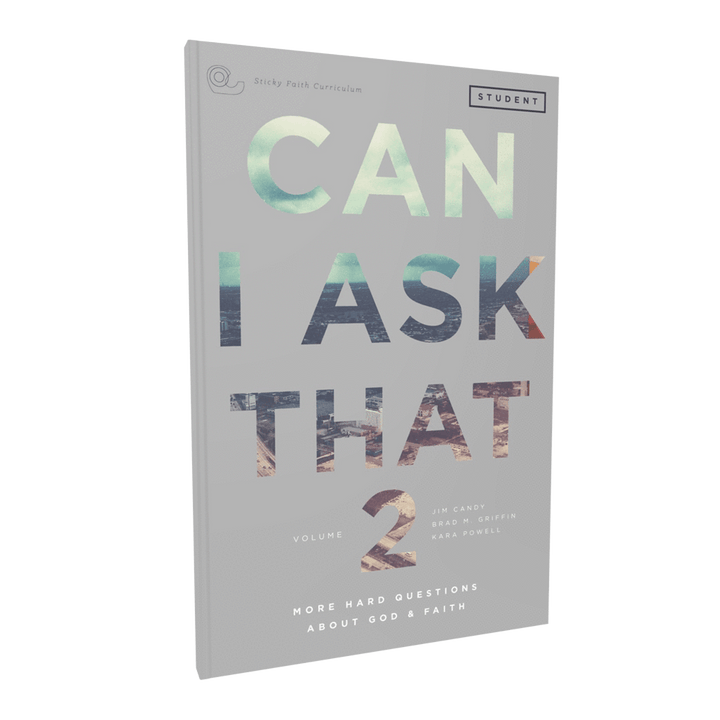Can I Ask That? Volume 2: More Hard Questions About God & Faith Student Guide