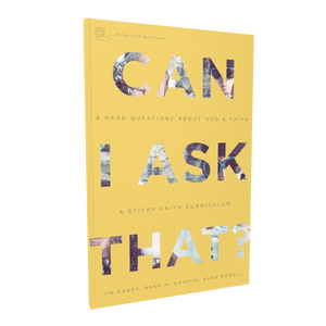 Can I Ask That?: 8 Hard Questions about God and Faith Student Guide