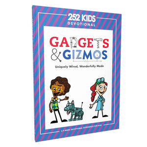 Gadgets And Gizmos Devotional
