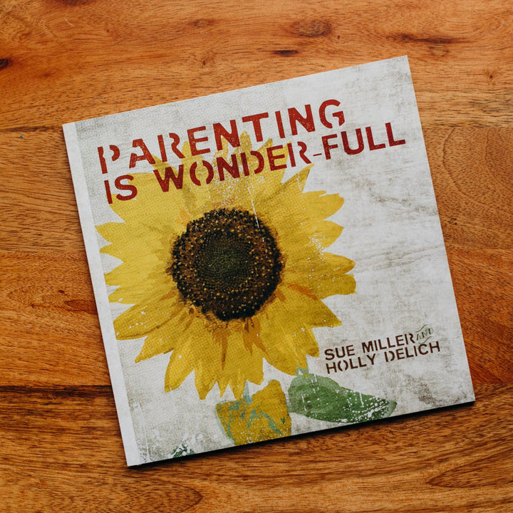 Parenting Is Wonder-Full