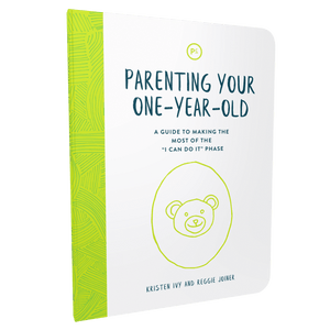Parenting Your One Year Old