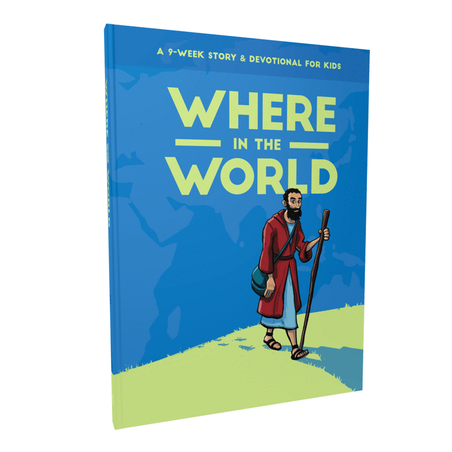 Where in the World: A 9-Week Devotional for Kids