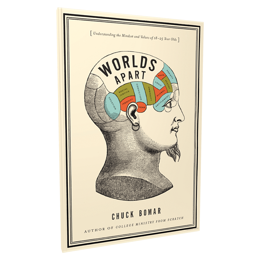 Worlds Apart: Understanding The Mindset And Values Of 18-25 Year Olds By Chuck Bomar