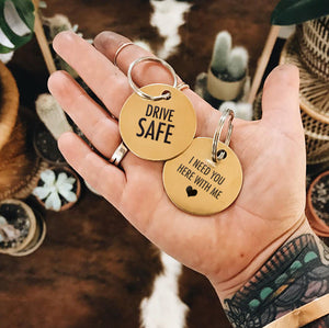 Round Brass Key Ring — Drive now. I need you here. With me.