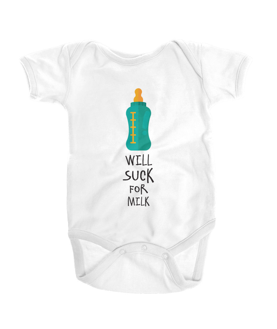 WILL SUCK FOR MILK ONESIE