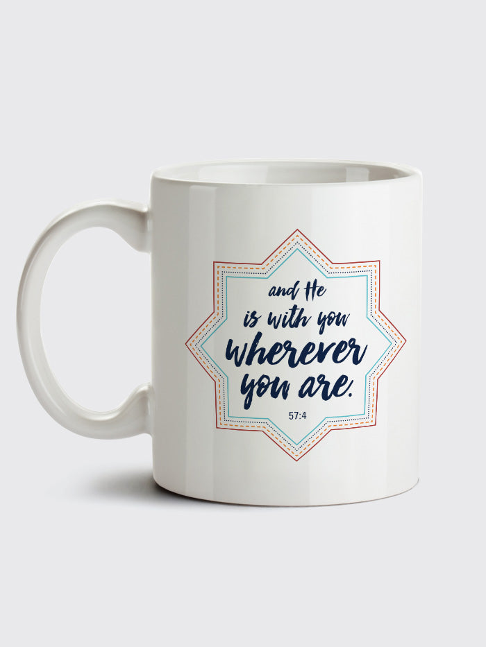 """And he is with you wherever you are"" Mug"