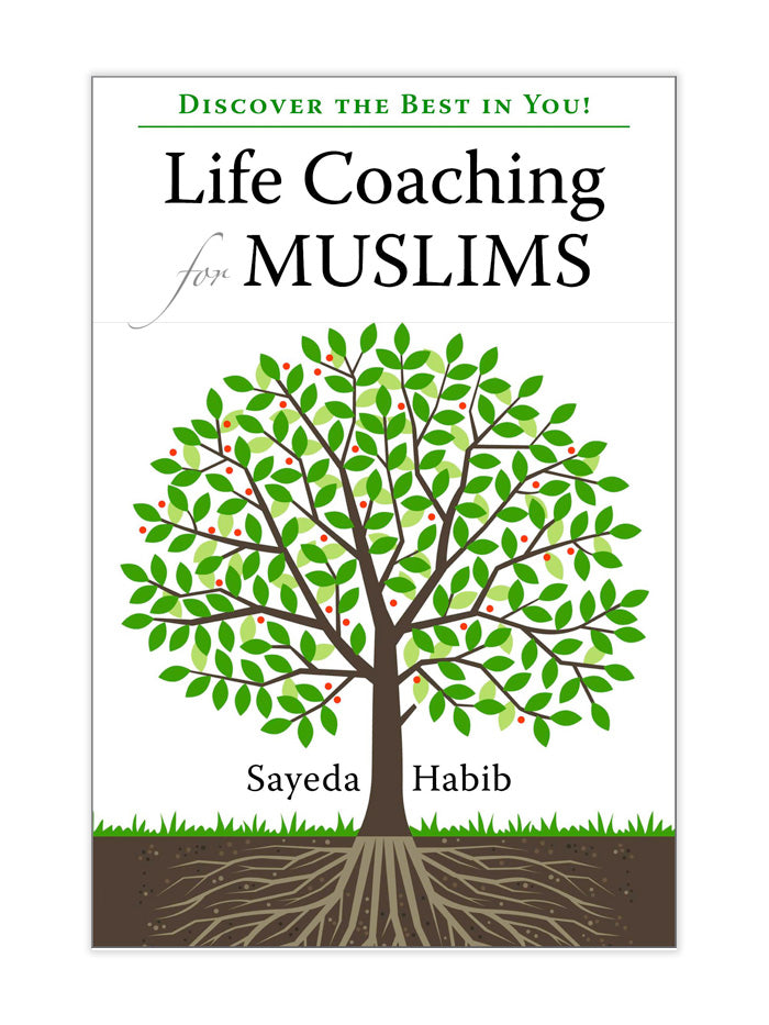Discover the Best in You! Life Coaching for Muslims