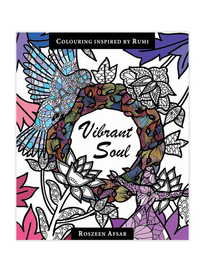 Vibrant Soul – Colouring Inspired By Rumi
