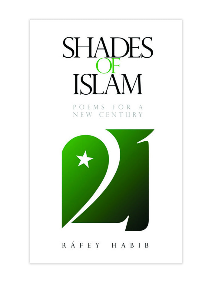 Shades of Islam, Poems for a New Century